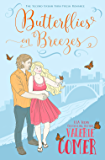 Butterflies on Breezes: A Christian Romance (Urban Farm Fresh Romance Book 2)