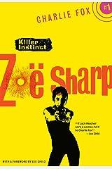 Killer Instinct: Book 1 (Charlie Fox crime and suspense thriller series) Kindle Edition