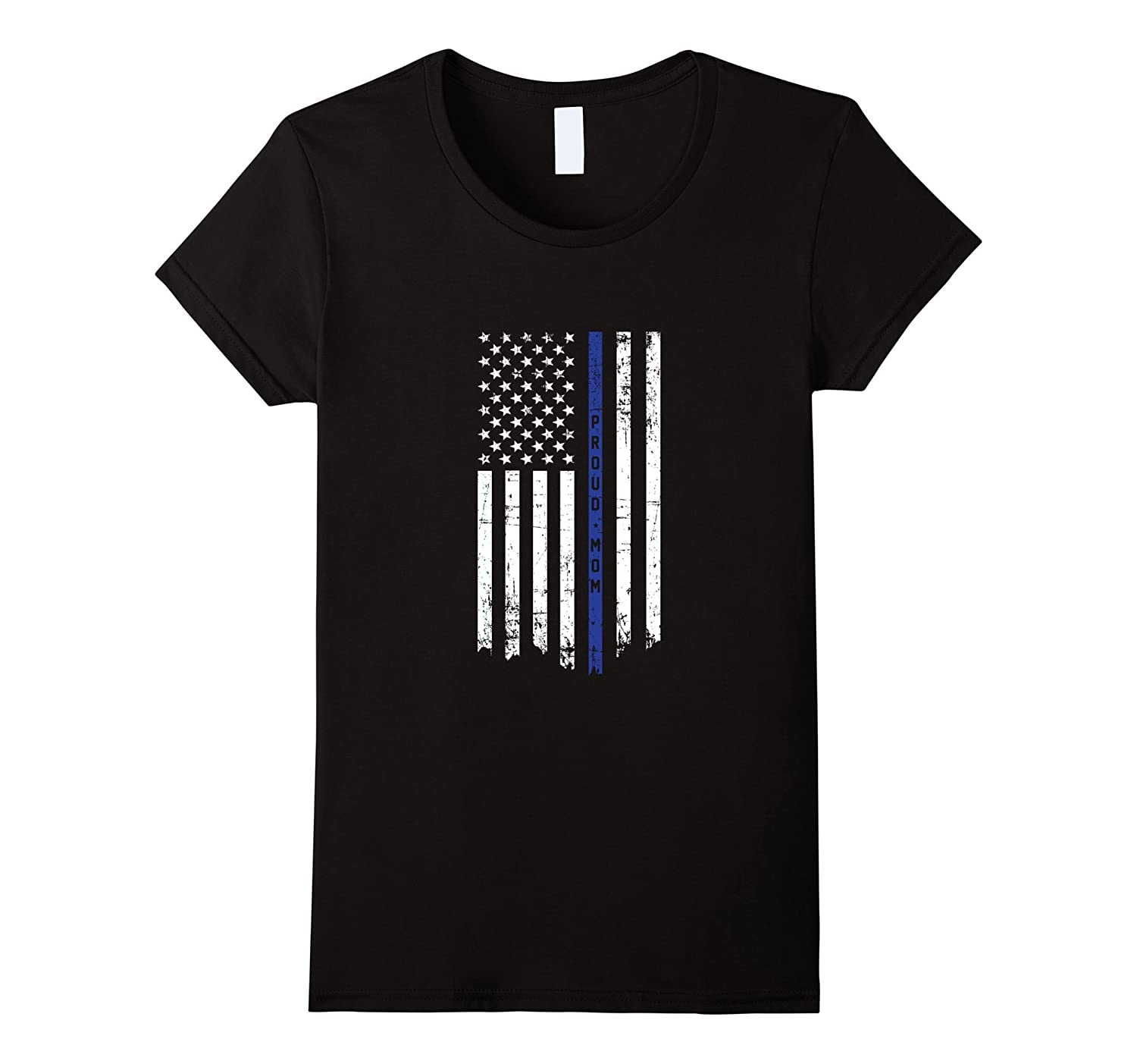 Women's Proud Mom Police Officer Thin Blue Line Flag T-shirt-CL