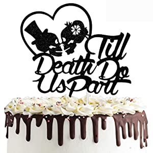Till Death Do Us Part Wedding Cake Topper, Day of Death Sugar Skull Cake Sign Decor, Halloween Party Mr and Mrs Anniversary Special Events Decorations