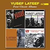 Four Classic Albums (Sounds of Lateef / The Three Faces of Lateef / Lateef at Cranbrook / The Centaur and the Phoenix) [Remastered]