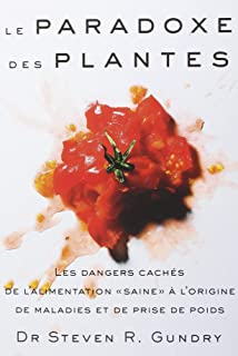 Amazon Fr The Plant Paradox Cookbook 100 Delicious Recipes To