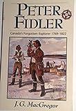 Peter Fidler: Canada's Forgotten Explorer