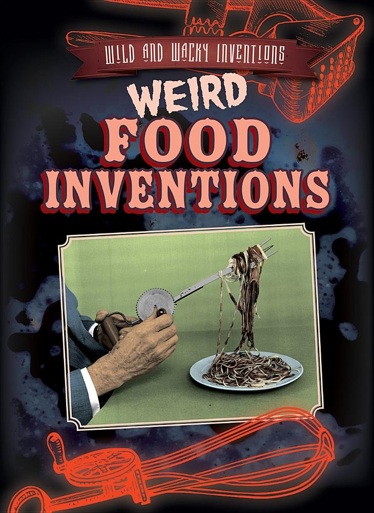 Weird Food Book 3
