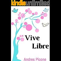 VIVE LIBRE: Alcanza la estabilidad emocional mas rapido