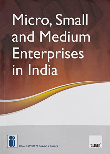 Micro; Small and Medium Enterprises in India (2017 Edition)