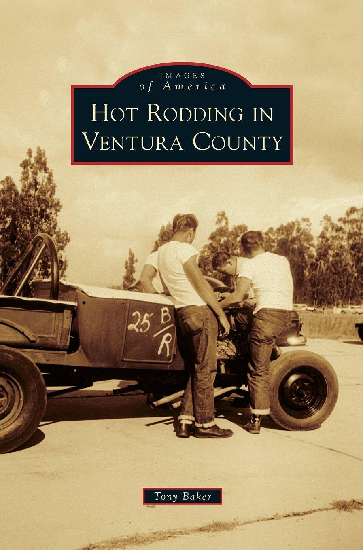 Hot Rodding in Ventura County ebook