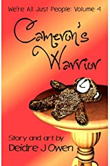 Cameron's Warrior (We're All Just People) Paperback