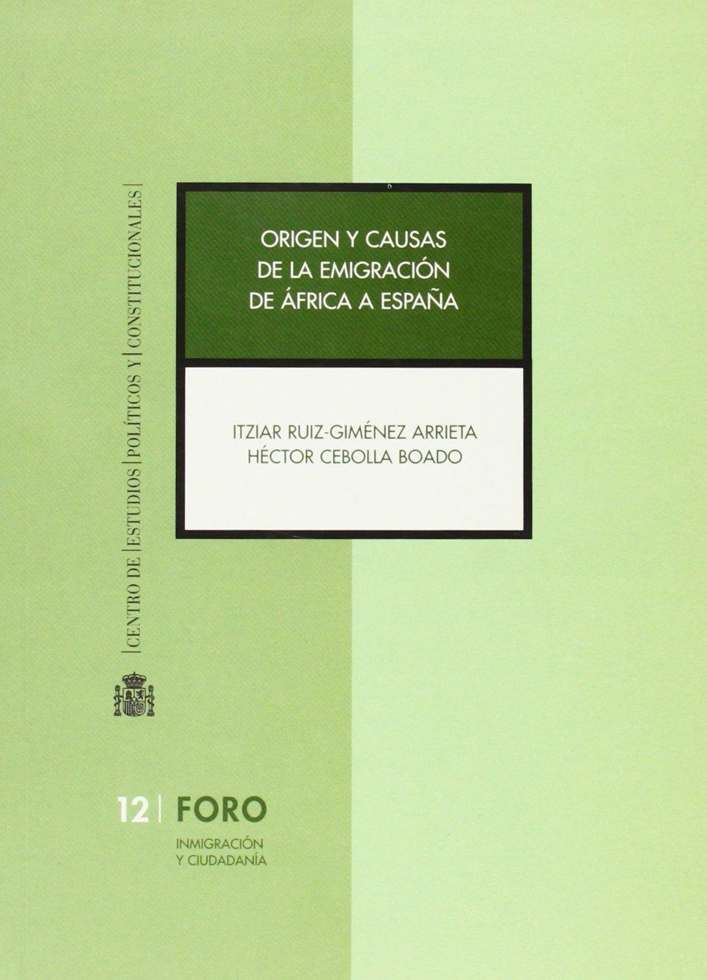 Origen y causas de la emigración de África a España: Amazon.es ...