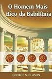 O Homem Mais Rico da Babilonia (Em Portuguese do Brasil) (Portuguese Edition)