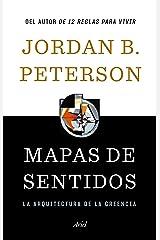 Mapas de sentidos: La arquitectura de la creencia (Spanish Edition) Kindle Edition
