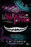 Allison's Adventures in Underland: A Dark Reverse Harem Romance (Harem of Hearts Book 1) (English Edition)