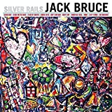 Silver Rails by Jack Bruce (2014-05-04)