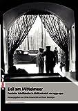Exil am Mittelmeer. Deutsche Schriftsteller in Südfrankreich 1933 - 1941