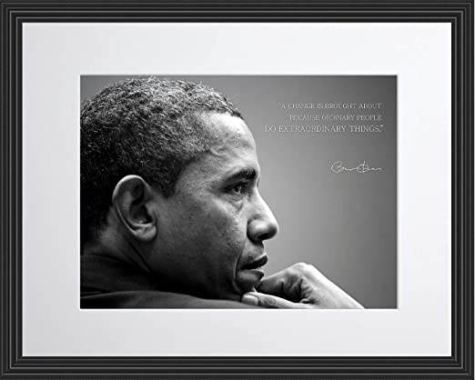 Amazon Com Wesellphotos Barack Obama Photo Picture Poster Framed Quote A Change Is Brought About Because Ordinary People Us President Portrait Famous Inspirational Motivational Quotes 11x14 Framed Posters Prints