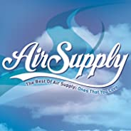 The Best of Air Supply: Ones That You Love