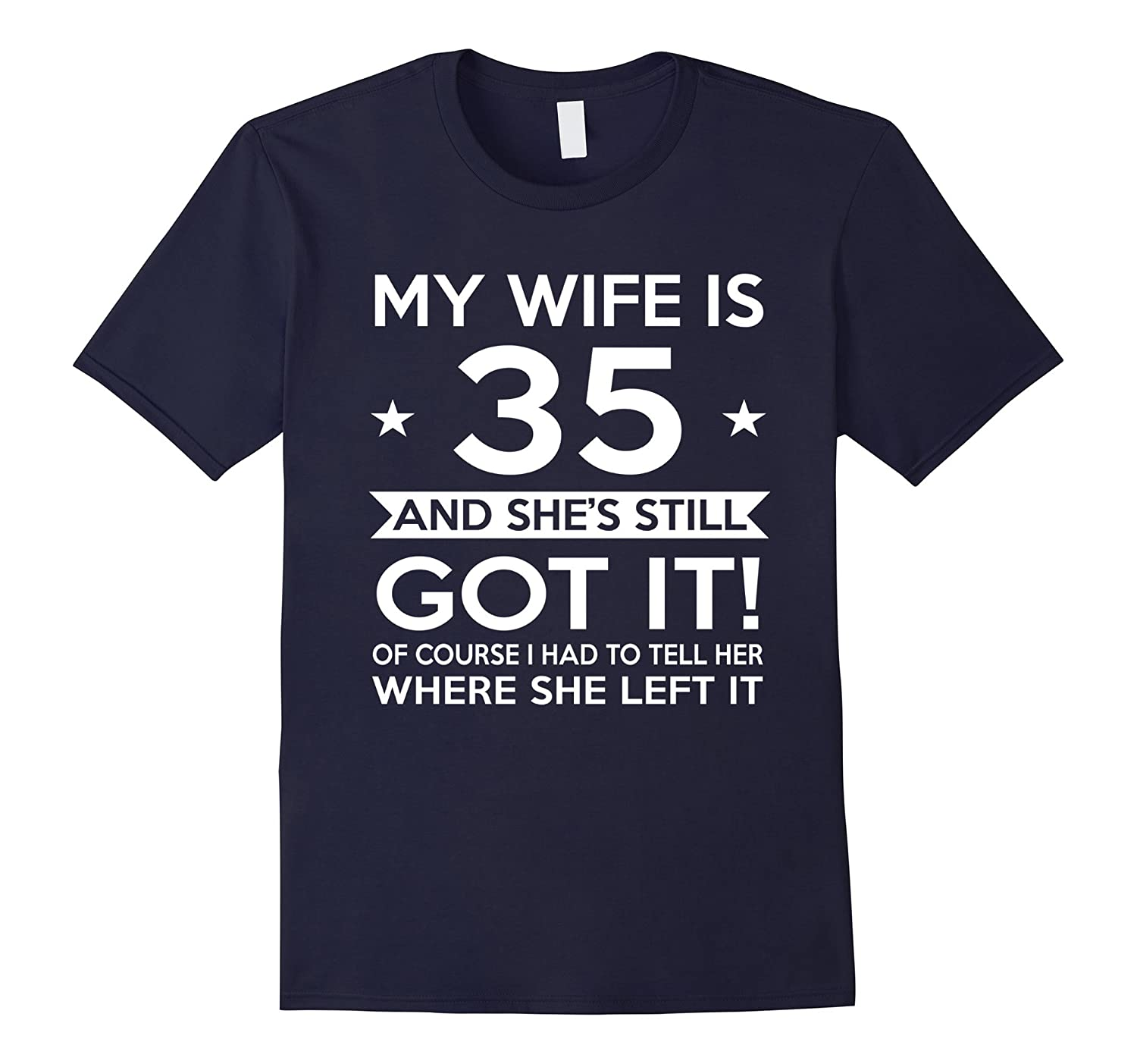 My Wife Is 35 35th Birthday Gift Ideas For Her