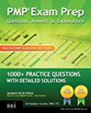 PMP Exam Prep: Questions, Answers, & Explanations: 1000+ Practice Questions with Detailed Solutions