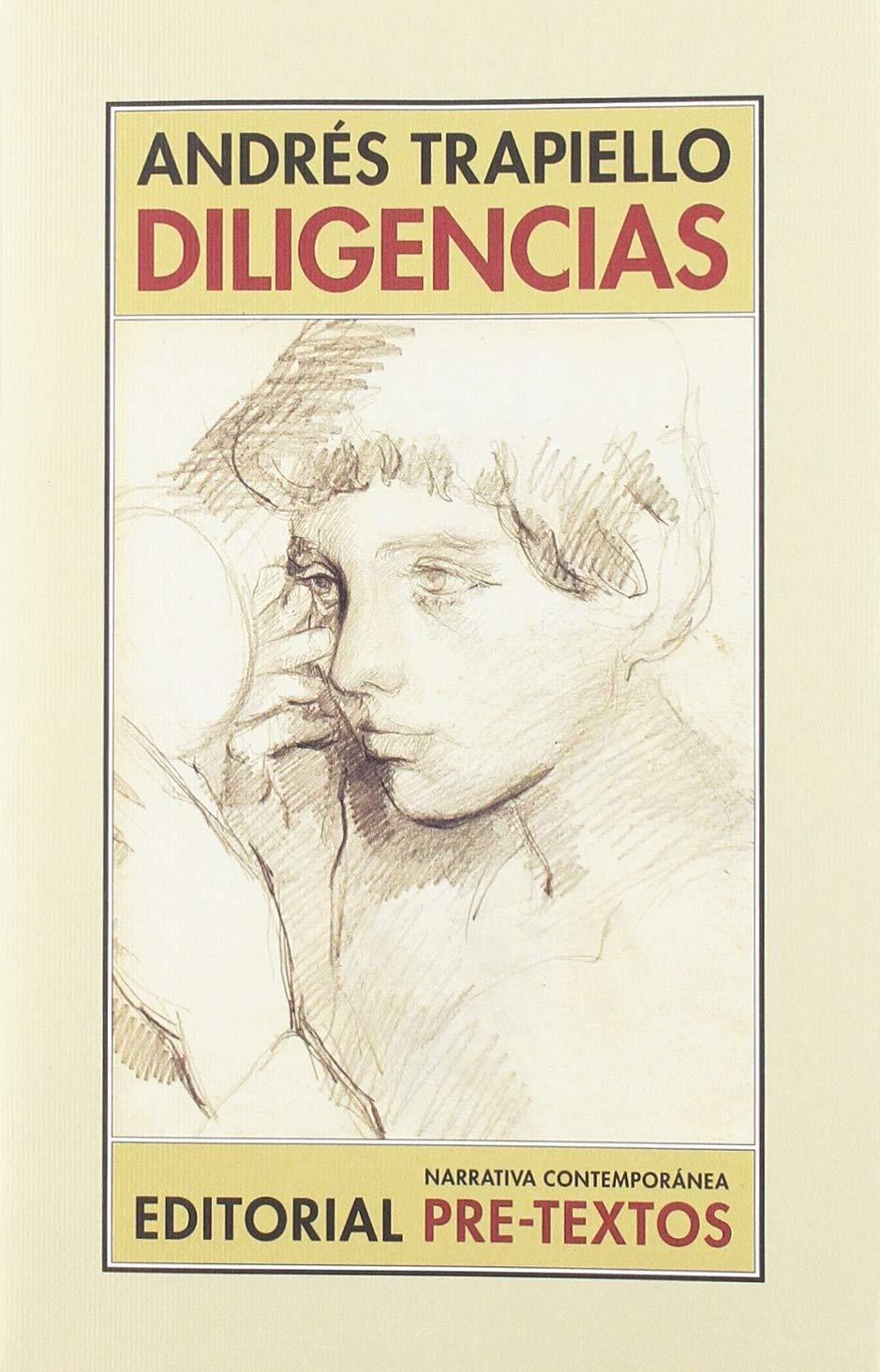 Diligencias (Narrativa contemporánea) por Andrés Trapiello