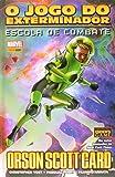 O Jogo do Exterminador. Escola de Combate - Volume 1