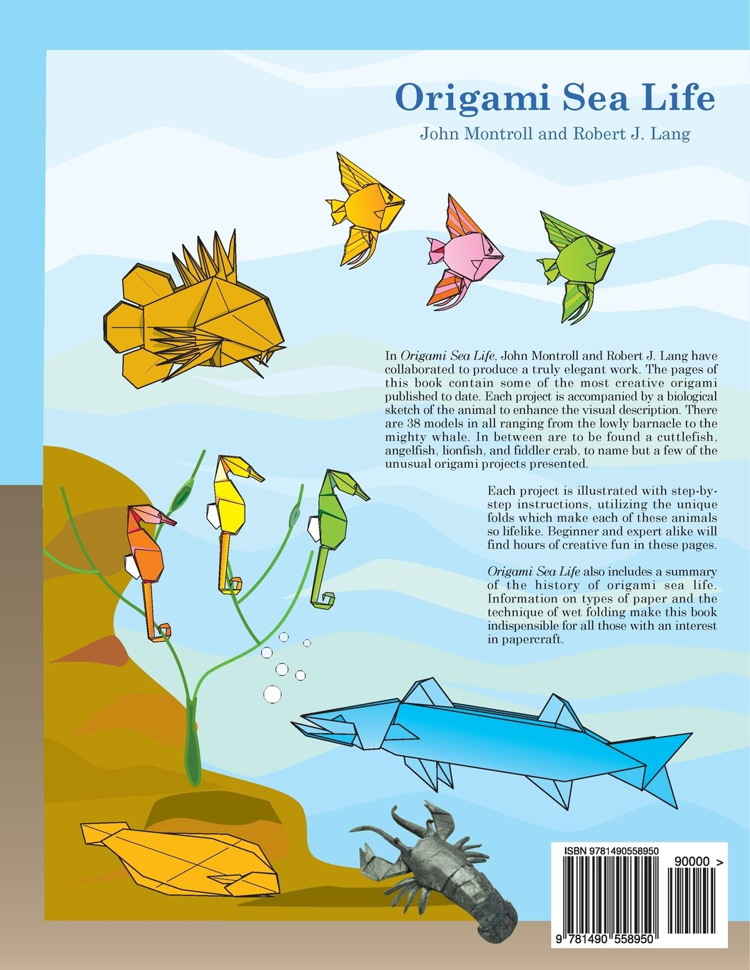 Origami sea life third edition john montroll robert j lang origami sea life third edition john montroll robert j lang 9781490558950 amazon books jeuxipadfo Image collections