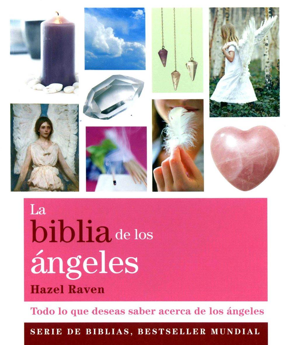 Download La biblia de Los ángeles / The Angel Bible: Todo lo que deseas saber sobre los ángeles / All You Want to Know About Angels (Spanish Edition) ebook