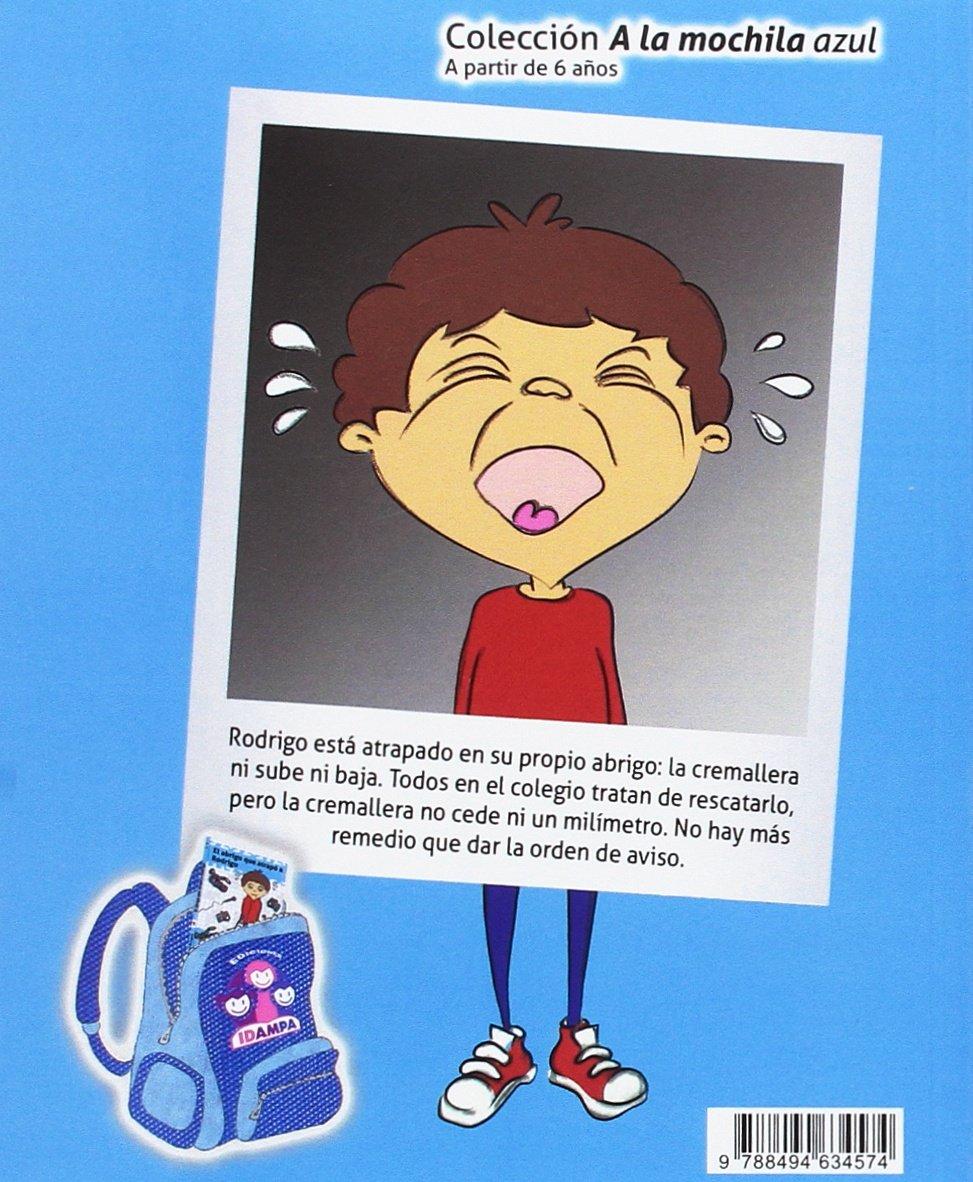 El abrigo que atrapó a Rodrigo (A la mochila azul): Amazon.es: Pilar Serrano Burgos, Regina G. Cribeiro: Libros