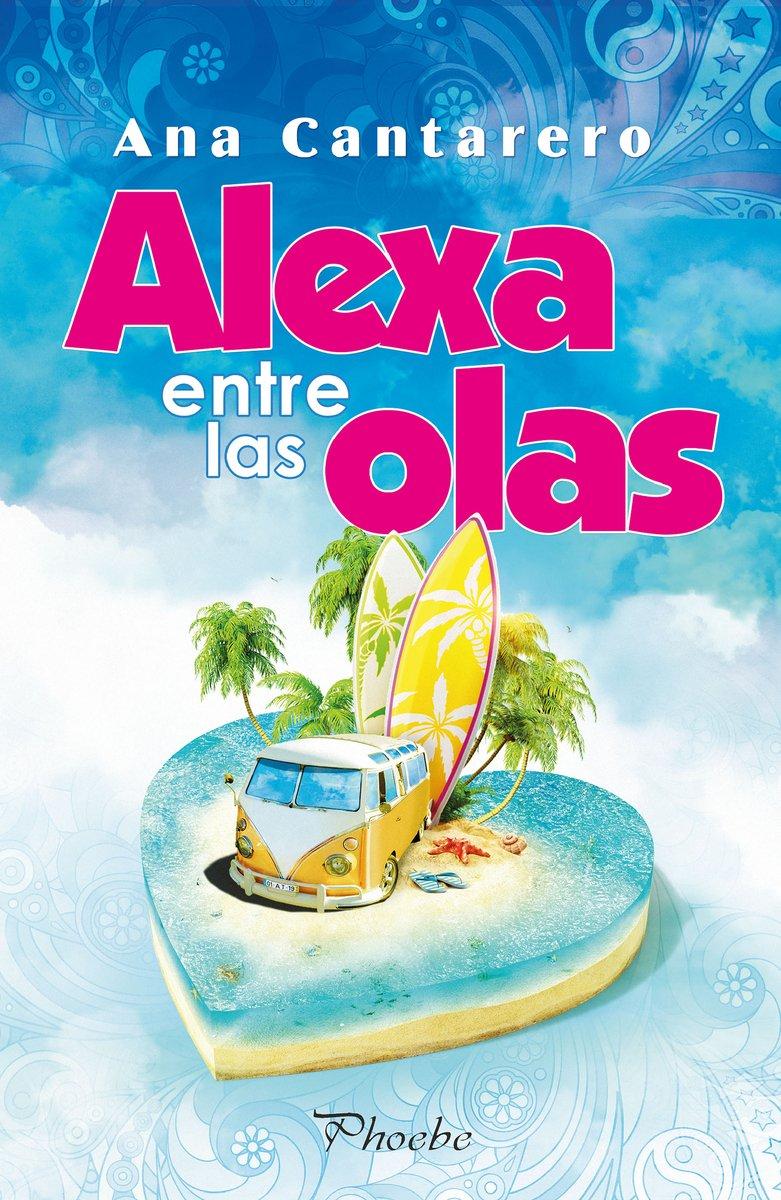 Alexa entre las olas (Phoebe): Amazon.es: Ana Cantarero, Ana ...