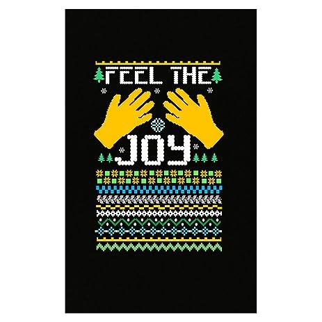 feel the joy of the holidays ugly christmas sweater poster - Feel The Joy Christmas Sweater