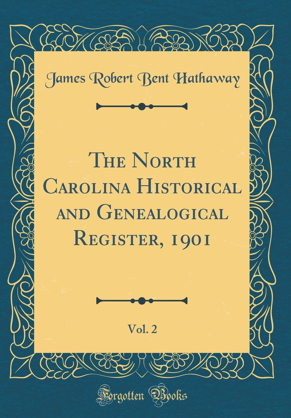 Download The North Carolina Historical and Genealogical Register, 1901, Vol. 2 (Classic Reprint) ebook