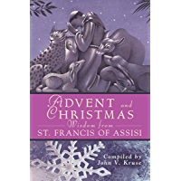 Advent Christmas Wisdom St. Francis of Assisi
