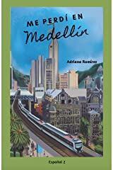 Me perdí en Medellín (Spanish Edition) Kindle Edition