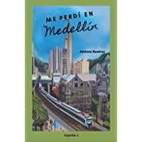 Me perdí en Medellín (Spanish Edition)
