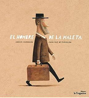 El hombre de la maleta (Lo Mullarero) (Spanish Edition)