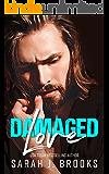 Damaged Love