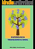 Numerologia Transgeneracional
