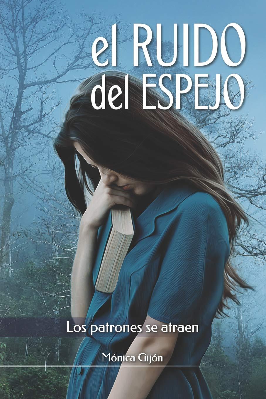 EL RUIDO DEL ESPEJO (Spanish Edition): Mónica Gijón ...