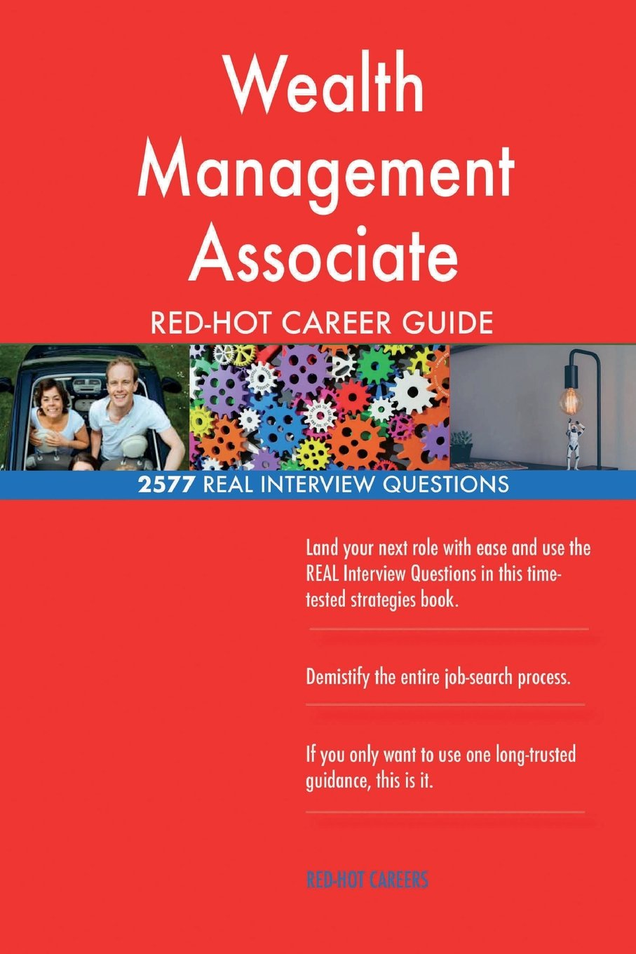 Download Wealth Management Associate RED-HOT Career Guide; 2577 REAL Interview Questions pdf