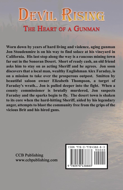 Devil Rising: The Heart of a Gunman