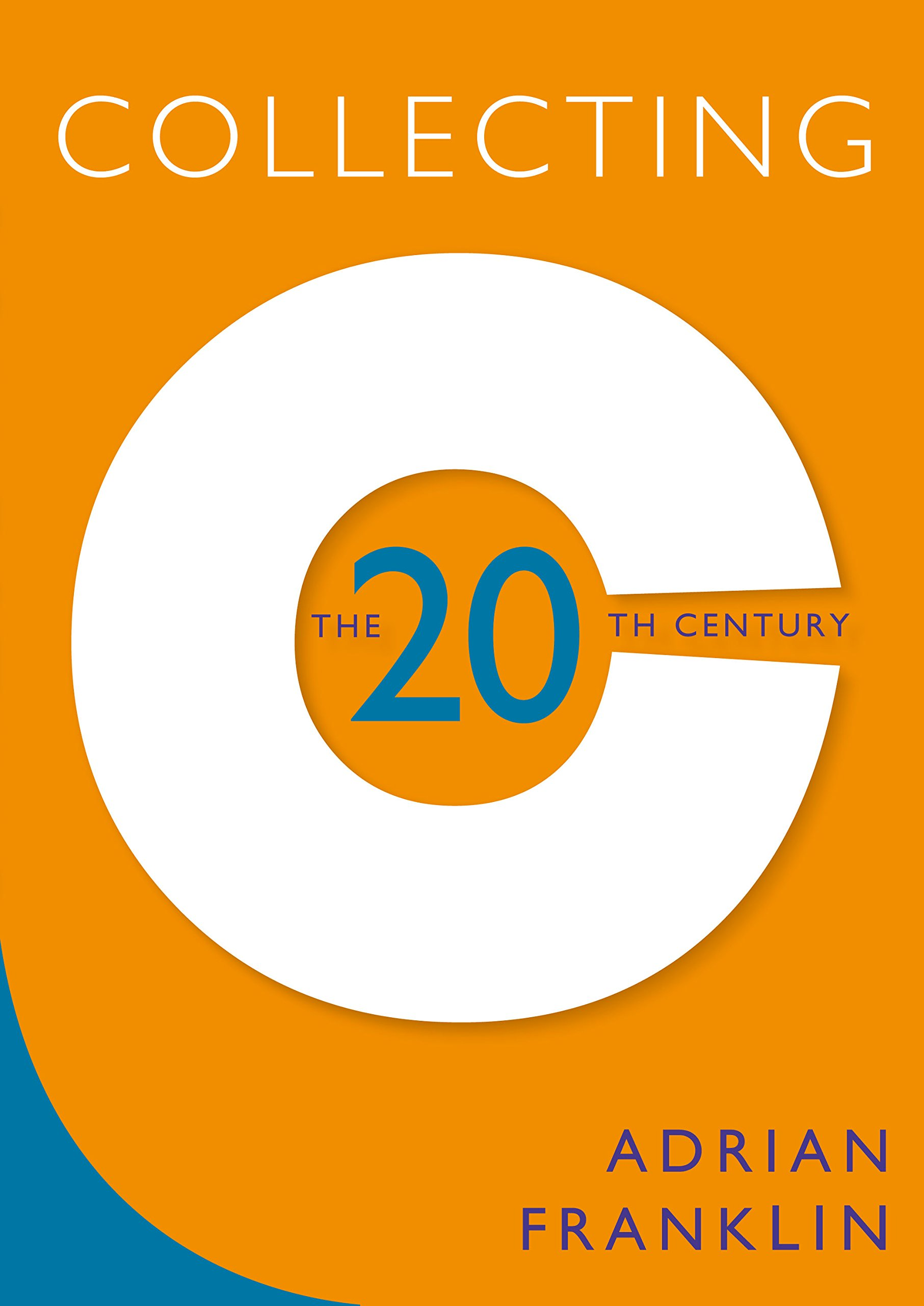 Collecting the 20th Century ebook
