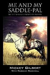 Me and My Saddle-Pal: My Life as a Hollywood Stuntman Kindle Edition