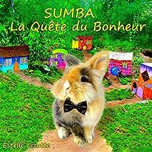 SUMBA La Quête du Bonheur (Sumba Stories t. 1) (French Edition)