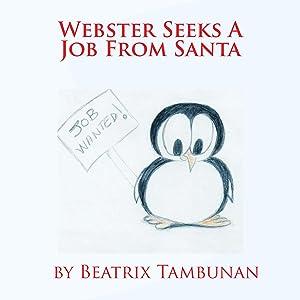 Webster Seeks A Job From Santa