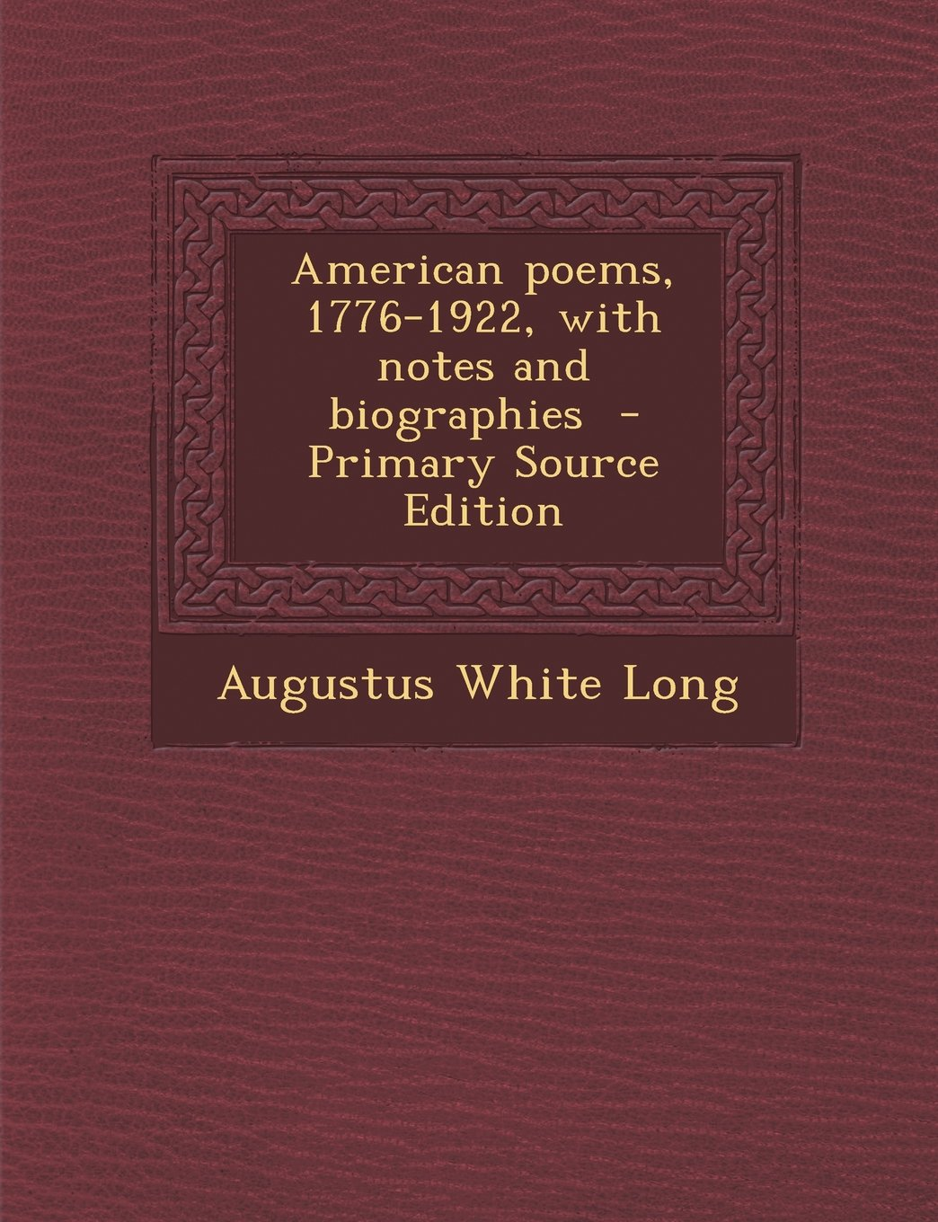 American poems, 1776-1922, with notes and biographies  - Primary Source Edition pdf