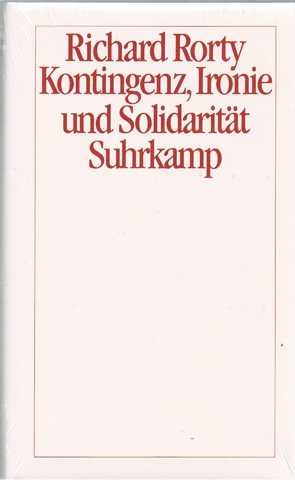 Kontingenz, Ironie und Solidarität