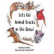 Let's Go! Animal Tracks in the Snow!