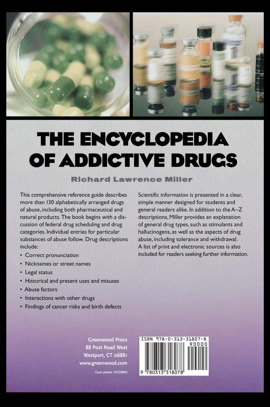 The Encyclopedia of Addictive Drugs: Richard L  Miller