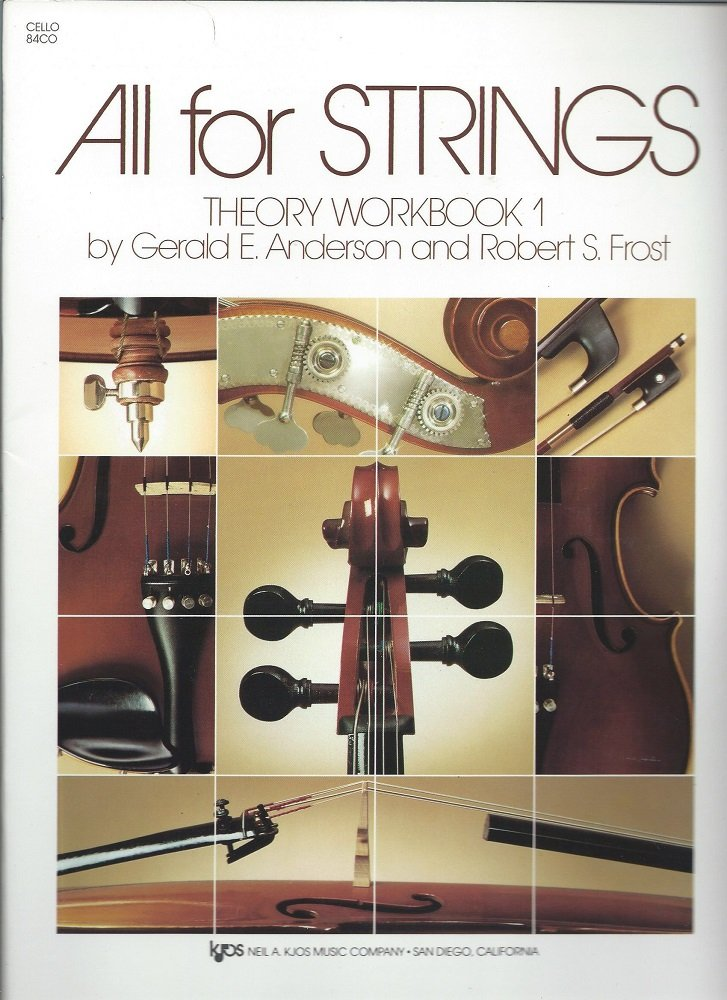 All For Strings Theory Book 1: Cello Paperback – Jun 1 1987 Robert Frost Gerald Anderson Neil a Kjos Music Co 0849732484