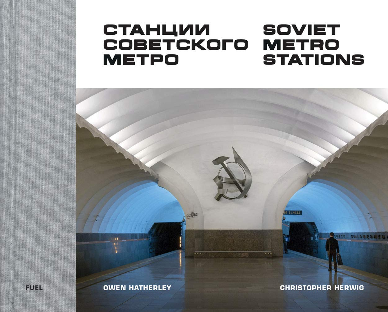 Soviet Metro Stations by FUEL Publishing