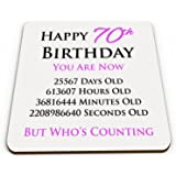 Happy 70th Birthday You Are Now Days Hours Minutes Seconds Old Novelty Glossy Mug Coaster - Pink